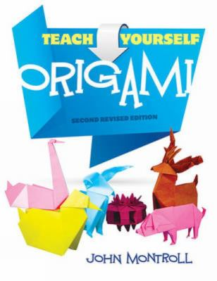 Teach Yourself Origami: Second Revised Edition
