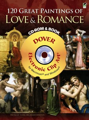 120 Great Paintings of Love and Romance CD-ROM and Book (Dover Electronic Clip Art)