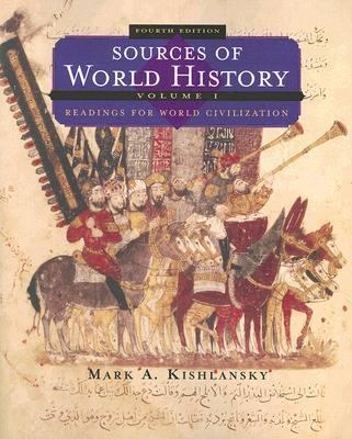 Sources of World History Readings for World Civilization