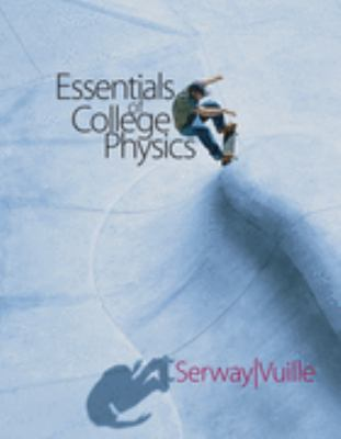 Essentials of College Physics Basic Select