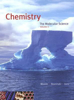 Chemistry The Molecular Science, Chapters 12-22