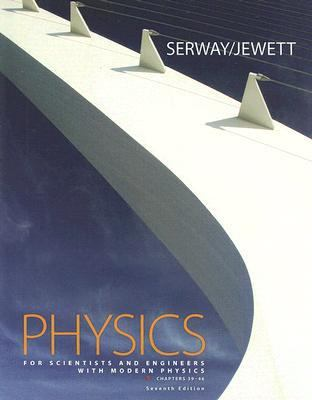 Physics for Scientists and Engineers + Modern Physics Version 5, Chapters 38-46 Version 5, Chapters 38-46