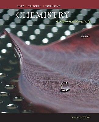 Chemistry and Chemical Reactivity, Volume 2 W/Gen Chem