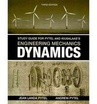 Study Guide for Pytel/Kiusalaas' Engineering Mechanics: Dynamics