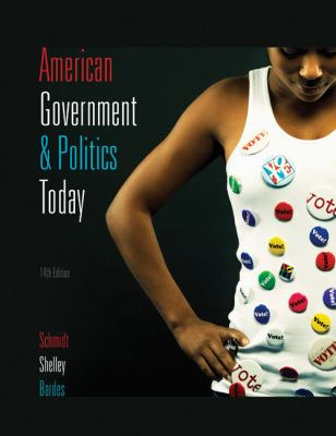 American Government and Politics Today 2009-2010 Textbook