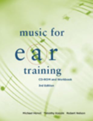 Music for Ear Training: CD-ROM and Workbook