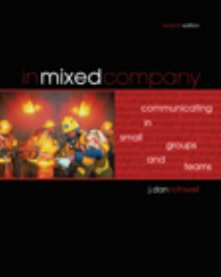 In Mixed Company: Small Group Communication