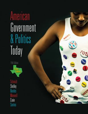 American Government and Politics Today - Texas Edition, 2009-2010