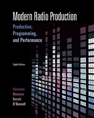 Modern Radio Production: Production Programming and Performance