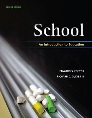 School: An Introduction to Education (What's New in Education)