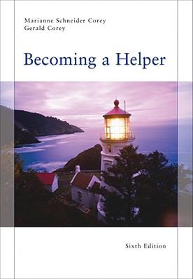 Becoming a Helper, 6th Edition (Introduction to Human Services)