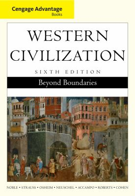 Cengage Advantage Books: Western Civilization: Beyond Boundaries, Complete