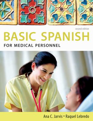Spanish for Medical Personnel: Basic Spanish Series (The Basic Spanish Series)