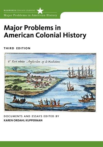 Major Problems in American Colonial History (Major Problems in American History (Wadsworth))