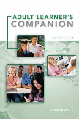 Adult Learner's Companion : A Guide for the Adult College Student