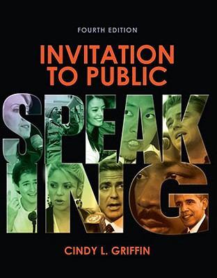 Invitation to Public Speaking, 4th Edition