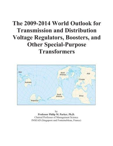 The 2009-2014 World Outlook for Transmission and Distribution Voltage Regulators, Boosters, and Other Special-Purpose Transformers