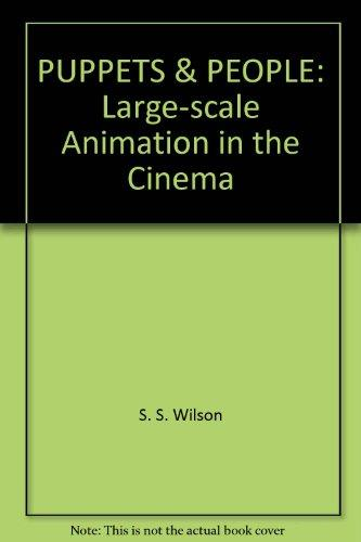 Puppets and People: Dimensional Animation Combined with Live Action in the Cinema
