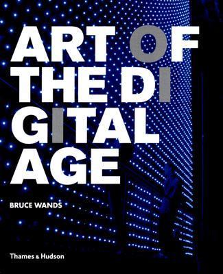 Art Of The Digital Age
