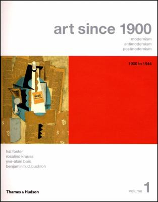 Art since 1900 V1, Vol. 1