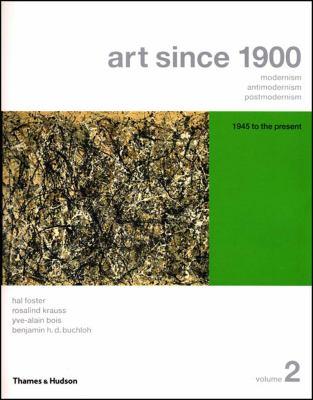 Art since 1900 V2, Vol. 2