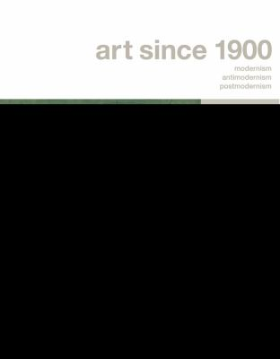 Art since 1900 V1+2, Vol. 1