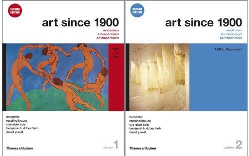 Art Since 1900: Modernism, Antimodernism, Postmodernism (Second Edition)  (Vol. 1-2)