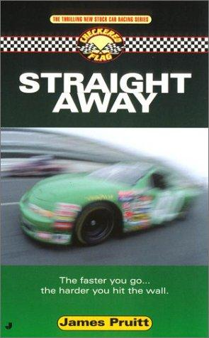 Straight Away (Checkered Flag #3)