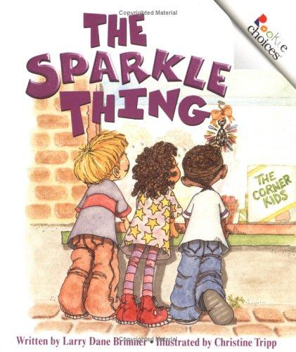The Sparkle Thing (Rookie Choices)