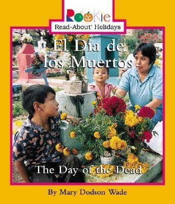 El Dia De Los Muertos The Day of the Dead