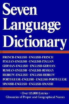 Seven Language Dictionary French-English/English-French, Italian-English/English-Italian, German-English/English-German, Russian-English/English-Ru