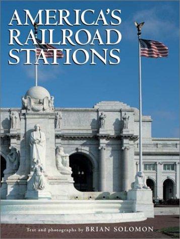 America's Railroad Stations