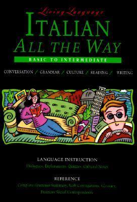 Italian All the Way:basic-intermediate