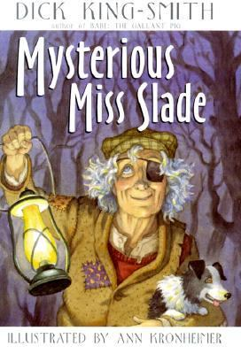 Mysterious Miss Slade - Dick King-Smith - Hardcover - 1 AMER ED