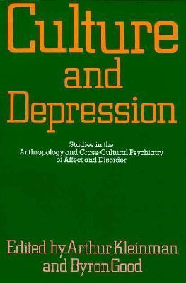 Culture and Depression Studies in Anthropology and Cross-Cultural Psychiatry of Affect and Disorder
