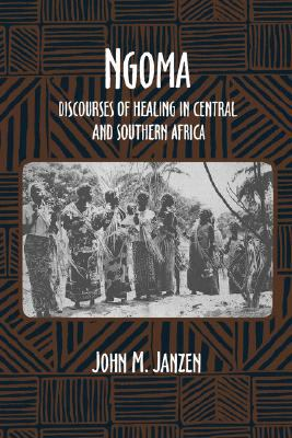 Ngoma Discourses of Healing in Central and Southern Africa