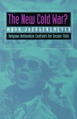New Cold War? Religious Nationalism Confronts the Secular State