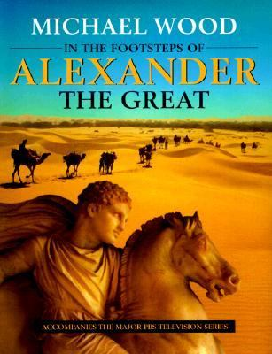 In the Footsteps of Alexander the Great