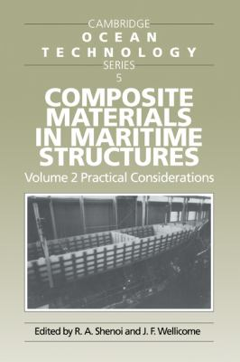 Composite Materials in Maritime Structures: Volume 2, Practical Considerations