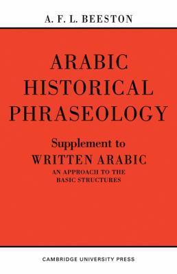 Historical Phraseology: Supplement to Written Arabic