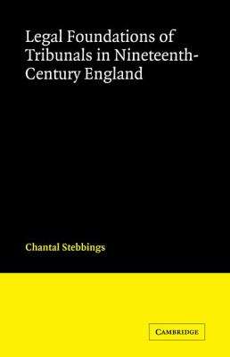 Legal Foundations of Tribunals in Nineteenth Century England