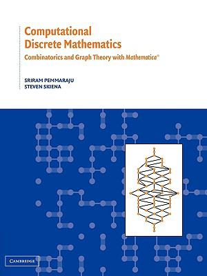 Computational Discrete Mathematics: Combinatorics and Graph Theory with Mathematica