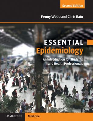 Essential Epidemiology : An Introduction for Students and Health Professionals