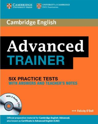 Advanced Trainer Six Practice Tests with Answers and Audio CDs (3)