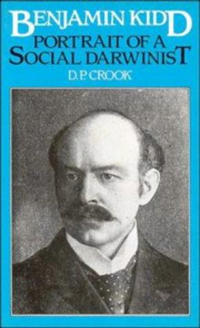 Benjamin Kidd: Portrait of a Social Darwinist