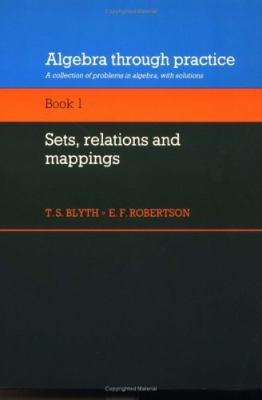 Algebra Through Practice, Book I