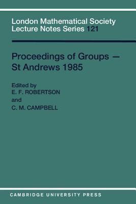 Proceedings of Groups-St Andrews 1985
