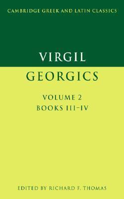 Virgil Georgics, Books III and IV