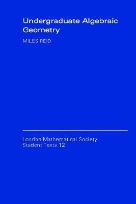 Undergraduate Algebraic Geometry