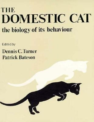 Domestic Cat: The Biology of Its Behaviour - Dennis C. Turner - Paperback